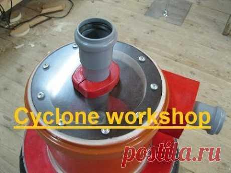 El ciclón para el taller. Cyclone Workshop (part 1\/2)