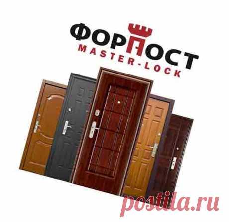 Металлические двери Форпост - Советы клиентам