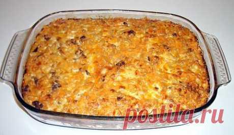 (+1) тема - Макаронная запеканка. Блюдо для всей семьи   Любимые рецепты