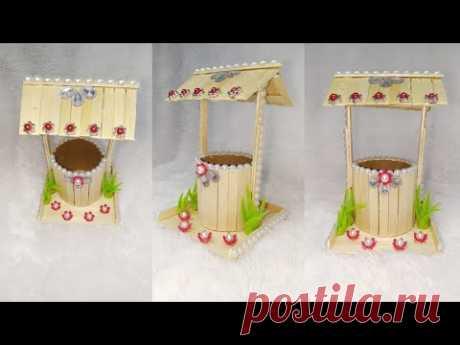120) Ide kreatif - Miniatur sumur dari stik es krim    Popsicle ideas    Easy popsicle stik craft
