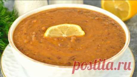 Чечевичный суп за 20 минут. Турецкая кухня. Вкусный и полезный рецепт | ЧТО ГОТОВИТЬ | Яндекс Дзен