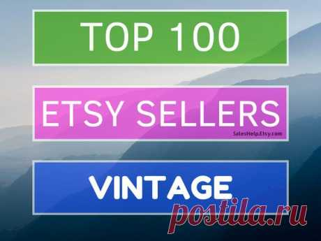 Top Etsy Sellers VINTAGE, Best on Etsy, Bestsellers, Top Selling Shops, Best Selling Vintage Shops Trends, Hot Popular Shops List Top 100 Etsy Shops in VINTAGE products 2006 - 2020 information March 2020 update  You will receive digital PDF file with TOP 100 Etsy Vintage shops. Besides we attach xls file if you want to edit information.  And our BONUS is TOP 100 Etsy World shops (pdf).  3 files in total  On 1 page you will see