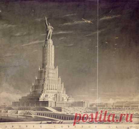 Дворец Советов в Москве – Гигант СССР — way2day.com