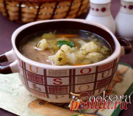 Суп с курицей и цветной капустой фото рецепт приготовления