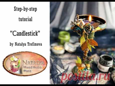 Сandlestick tutorial for Mixed Media Placedl