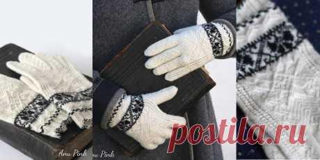 Красивые перчатки спицами с бесплатным описанием и схемой от Anu Pink
