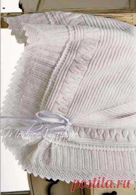 Красивый плед для новорожденного спицами - Modnoe Vyazanie ru.com