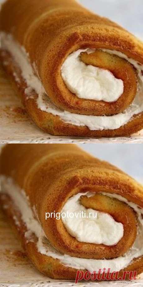Рулет или рецепт очень удачного бисквита - Все своими руками