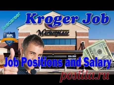 Kroger Job positions and Salary info - apply for Kroger Job! - YouTube