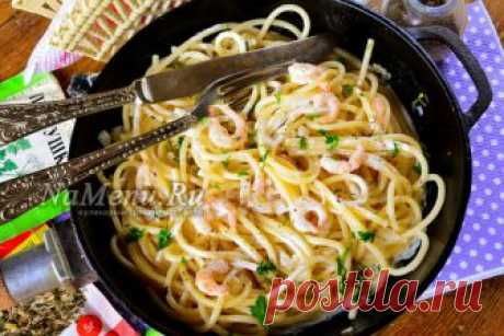 Спагетти с креветками в сливочном соусе, рецепт с фото пошагово с чесноком