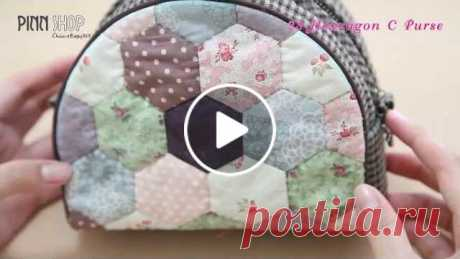 23 Hexzagon C Purse คลิปวีดีโอสอนทำกระเป๋า 23 Hexzagon C Purse ที่ใช้เทคนิคการต่อผ้าหกเหลี่ยมเป็นตัวกระเป๋าชิ้นหน้าและช