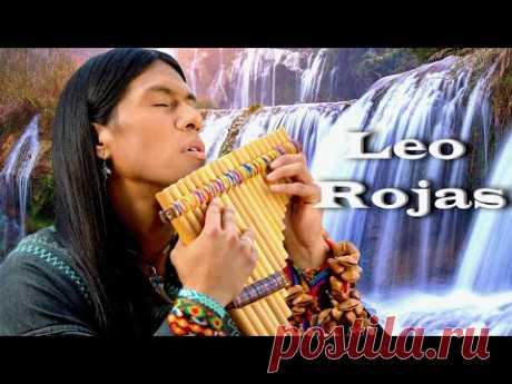 ♫ Лео Рохас Лучшее ♫ The Best Of Leo Rojas ♫ - YouTube