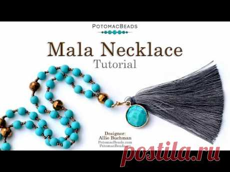 Mala Necklace - DIY Jewelry Making Tutorial by PotomacBeads