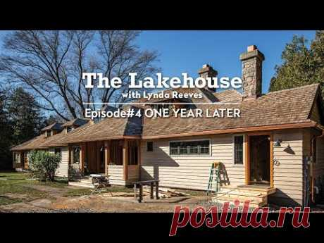 One Year Later | The Lakehouse | Ep. 4