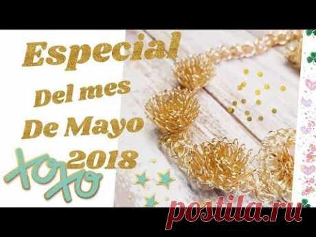 ESPECIAL DEL MES DE MAYO (2018)