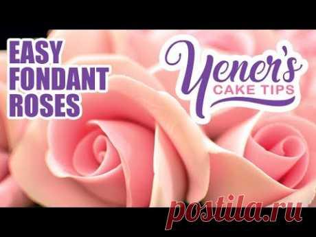Быстрый и легкий учебник FONDANT ROSES | Yeners Cake Tips | Йенерс Пут...