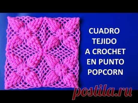 Cuadrado a Crochet en puntos POPCORN paso a paso para Mantitas de bebe, colchas y cojines