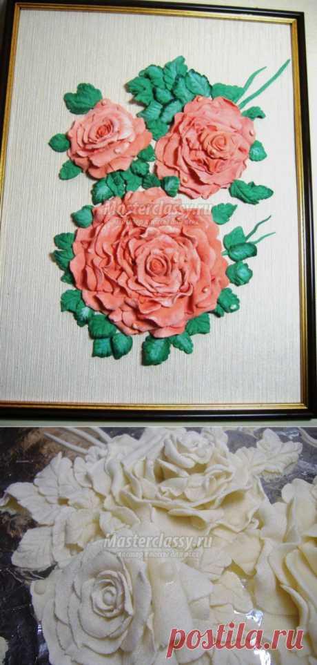Картина из соленого теста. Розы. Мастер-класс с пошаговыми фото