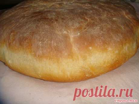 Дачный хлеб - Вкусно - это просто!!! - Страна Мам