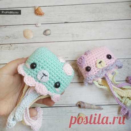 Медузки крючком / Вязание игрушек / ProHobby.su | Вязание игрушек спицами и крючком для начинающих, мастер классы, схемы вязания