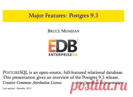 Major Features: Postgres 9.5