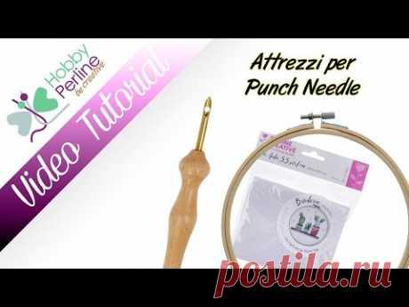 Attrezzi per Punch Needle | TUTORIAL - HobbyPerline.com