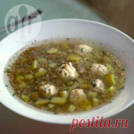 La receta: la sopa grechnevyy con las bolitas de pasta de gallina - todas las recetas de Rusia