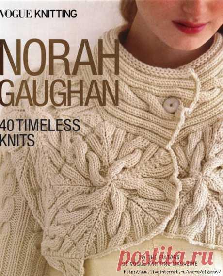 Vogue Knitting. Norah Gaughan: 40 Timeless Knits.2018