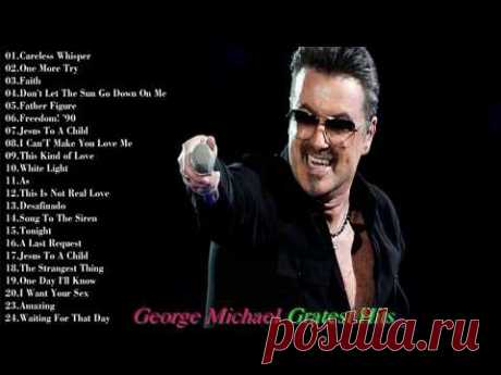 Best of George Michael - George Michael Greatest Hits Full Album 2017 Best of George Michael - George Michael Greatest Hits Full Album 2017 Best of George Mi...