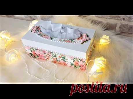 ДЕКУПАЖ  КОРОБКИ ДЛЯ САЛФЕТОК ...How to Decorate a Wipes Box ...