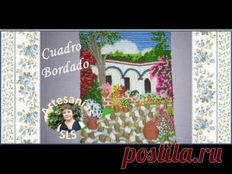 Cuadro bordado a mano paso a paso N°1 ♥ Parte 2 ♥ / ♥ How to embroider a painting ♥ Part 2 ♥