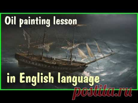 Painting lesson Sailboat in storm (Full)