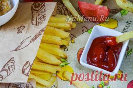 Картошка Фри в духовке без масла, рецепт с фото пошагово