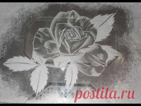 Гравировка Розы на стекле при помощи переводного трафарета