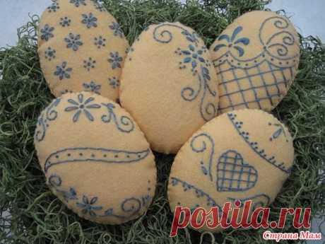 Пасхальные яйца из фетра - Клуб рукоделия - Страна Мам