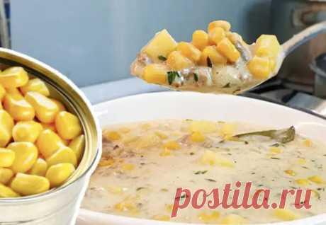 Открываем банку кукурузы и суп на столе. Рецепт увидели у моряков - Steak Lovers - медиаплатформа МирТесен