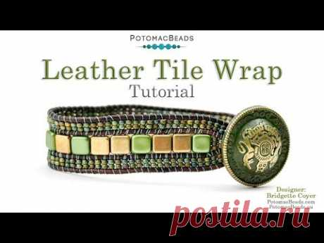 Leather Tile Wrap - DIY Jewelry Making Tutorial by PotomacBeads