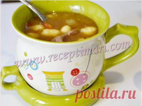 Венгерский суп гуляш рецепт. Суп-гуляш из Будапешта.