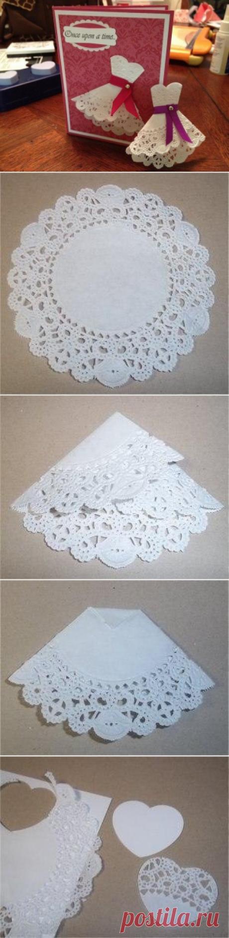 Открытка с платьем из кружевной салфетки — Сделай сам, идеи для творчества - DIY Ideas
