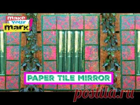 Paper Tile Mirror - YouTube