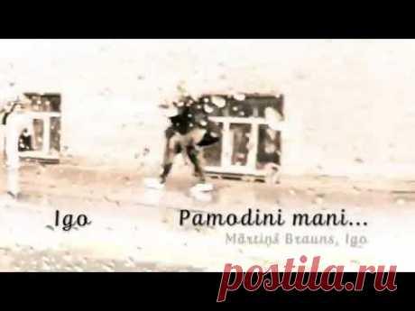 IGO (Rodrigo Fomins) - PAMODINI MANI  Премьера песни состоялась осенью 2015 года. Музыка Мартиньша Браунса, слова Иго. Подписывайтесь на наш канал. посвященный творчеству известного певца из Латвии ИГО: https://www.youtube.com/user/Olgatiou. Присоединяйтесь к группе Иго ВКонтакте: https://vk.com/igo_fomins, странице на facebook: https://www.facebook.com/RodrigoFomins  и группе в Одноклассниках: https://www.odnoklassniki.ru/igorodrigo