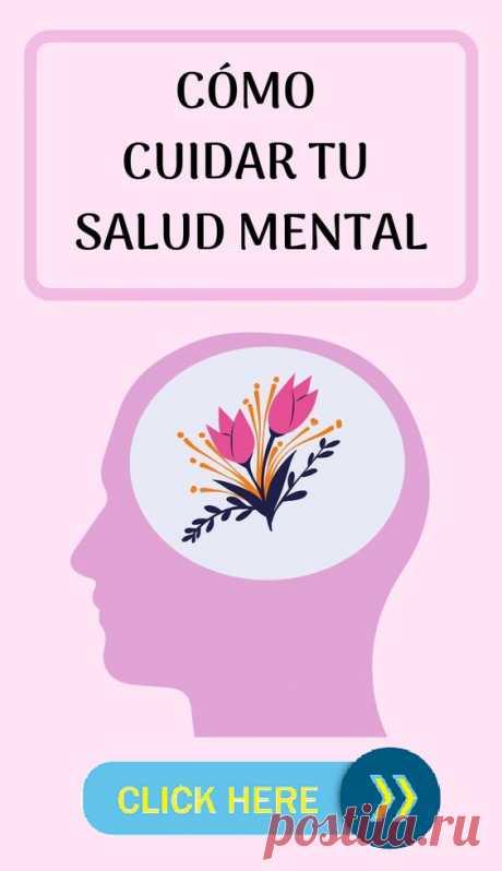 Como cuiadr tu salud mental
