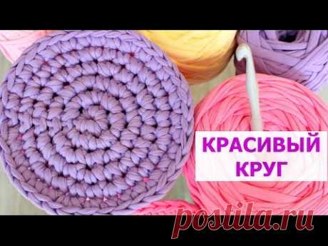 KNITTING OF THE CIRCLE COLUMNS WITHOUT NAKID THE HOOK. THE BEAUTIFUL AND EQUAL CIRCLE WITHOUT CORNERS - THE PRINCIPLES OF KNITTING