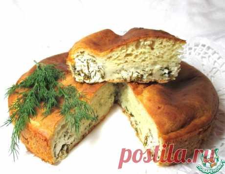 """Пирог с творогом и зеленью """"Аппетитный"""" – кулинарный рецепт"""