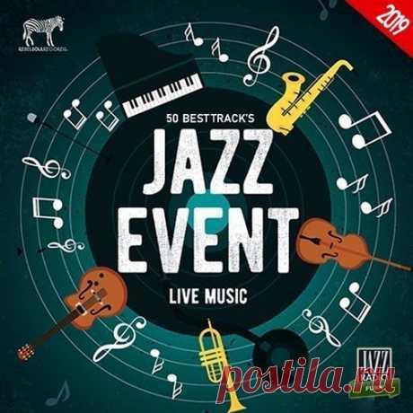 Jazz Event: Live Music (2019) Mp3 50 композиций джаз музыки, чтобы понять и полюбить её навсегда! Удовольствие от джаза в том, чтобы следить за импровизацией, которая течет, как река или разговор двух близких друзей. Слушаем и упиваемся красивыми мелодиями.Исполнитель: Varied ArtistНазвание: Jazz Event: Live MusicСтрана: EUЛейбл: