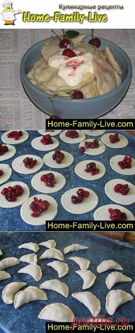Вареники с вишней - пошаговый фоторецепт - вареники с ягодной начинкой   Кулинарные рецепты