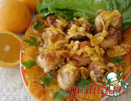 Курица с апельсинами – кулинарный рецепт