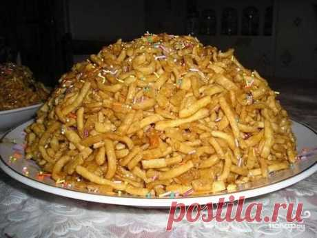 Чак-чак - пошаговый рецепт с фото на Повар.ру
