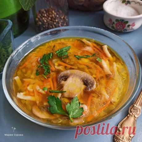 Грибной суп с лапшой. Простой рецепт. | Рецепты и советы - Мария Сурова | Яндекс Дзен