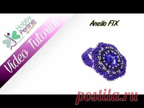 Anello FIX | TUTORIAL - HobbyPerline.com